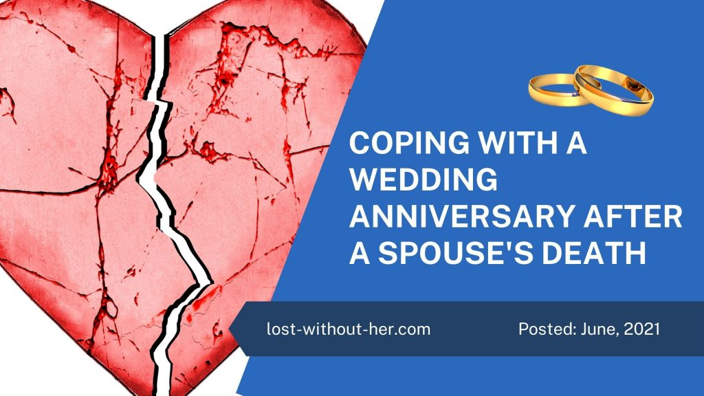 Coping with a wedding anniversary after spouse's death